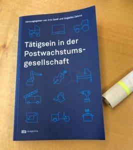 Buch: Tätig sein in der Postwachstumsgesellschaft. Quelle: Öko-Institut