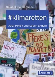 """Cover des Buches !#klimaretten"""" von Rainer Grieshammer"""